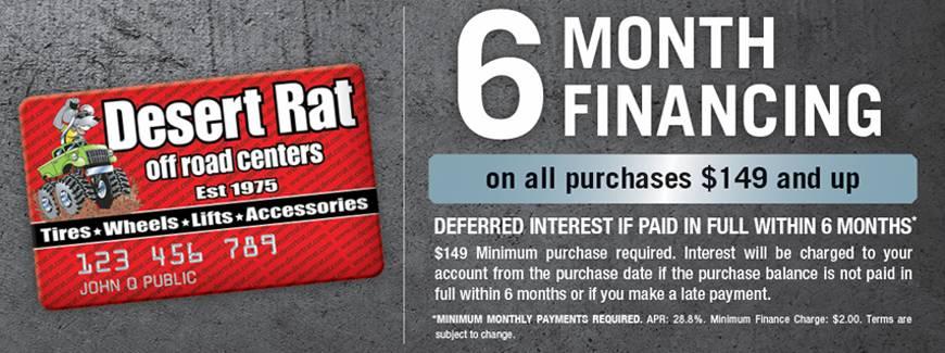 Desert Rat 6 Months - No Interest Offer - $149 Minimum