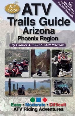 Fun Treks - Arizona ATV Trails Guide (Phoenix Region)