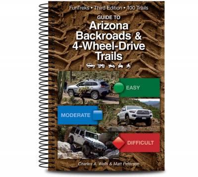 Fun Treks - ARIZONA BACKROADS, 4WD & ATV TRAILS BOOKS - All New 3rd Edition