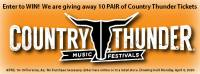 Country Thunder Ticket Giveaway - Postponed until October 29 - Nov 1, 2020